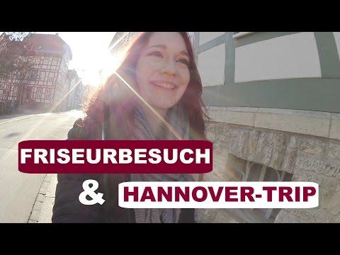 FRISEURBESUCH UND HANNOVER-TRIP   VLOG #3