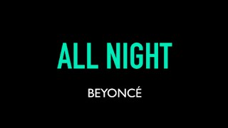 Beyonce   All Night Karaoke Instrumental Lyrics On Screen