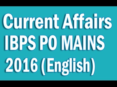 Download IBPS PO Mains 2016 Current Affairs July to Nov 2016 - Complete 4 months Coverage in English