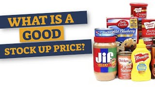 How to know what are good stock up prices?