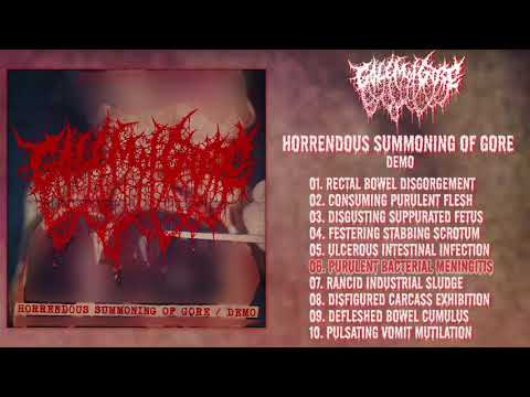 Golem Of Gore - Horrendous Summoning Of Gore FULL DEMO (2018 - Goregrind)