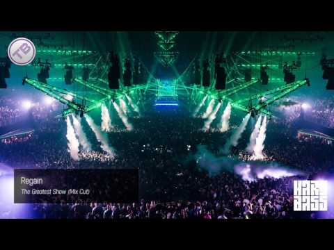 Regain - The Greatest Show (Mix Cut) (Bass Boosted) [Hardstyle]