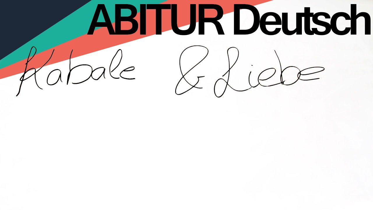 ABITUR Deutsch - Kabale und Liebe - Zusammenfassung - YouTube