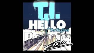 Hello (No BS Remix) / T.I. Ft. Cee-Lo
