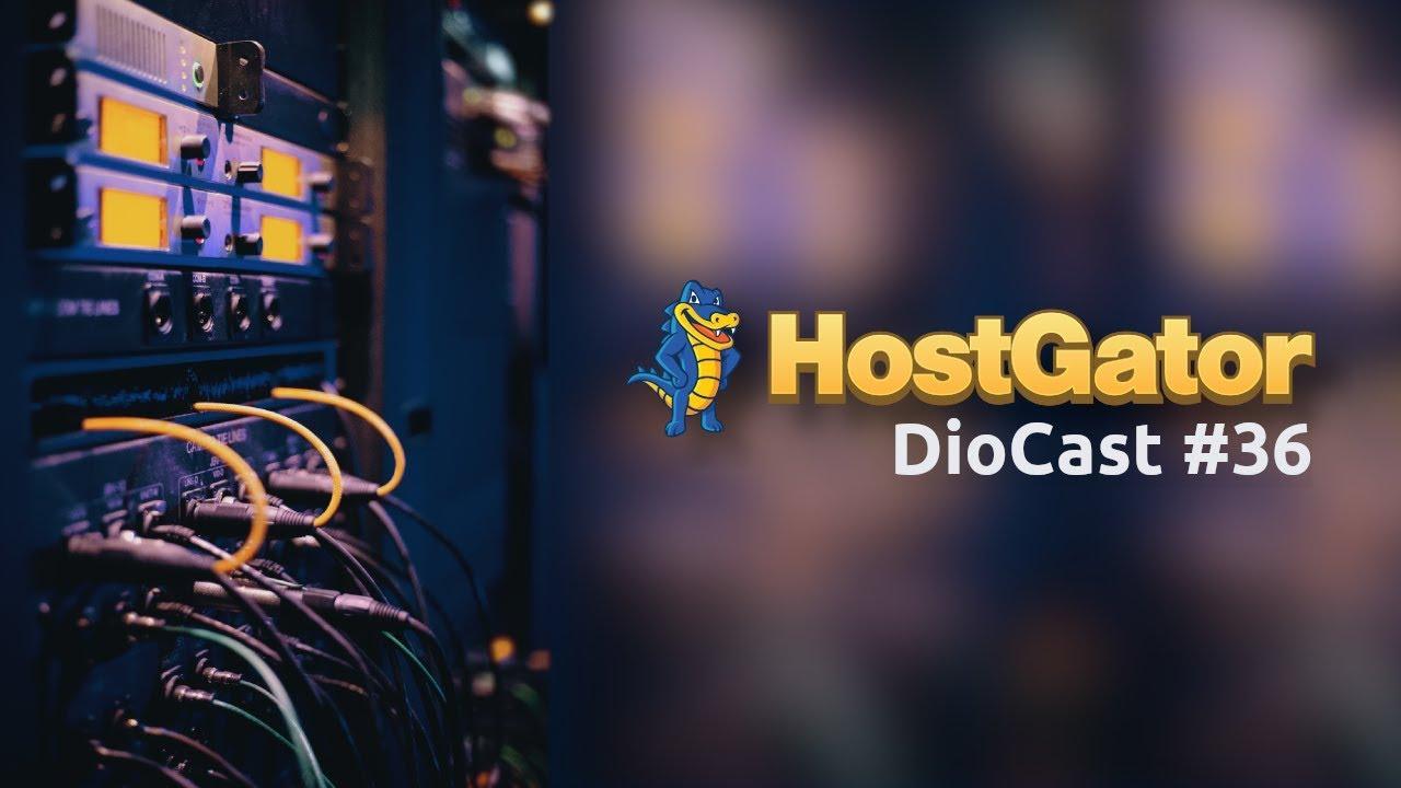 COMO UMA GRANDE EMPRESA DE HOSPEDAGEM FUNCIONA? - DIOCAST COM HOSTGATOR