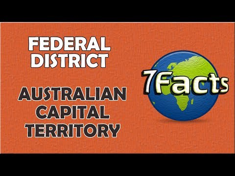 7 Facts about the Australian Capital Territory
