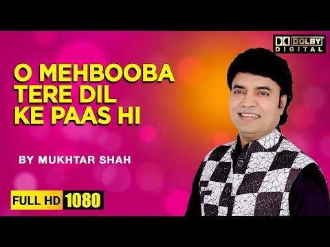 o-mehbooba-tere-dil-ke-paas-hi-|-film-sangam-|-mukhtar-shah-grand-entry