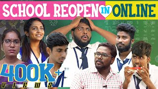 SCHOOL REOPEN IN ONLINE | First day Online School | Veyilon Entertainment