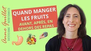 Quand manger des fruits : avant, après ou en dehors des repas ?