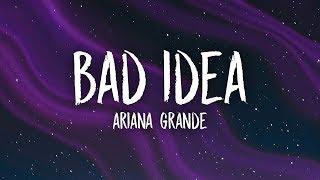 Baixar Ariana Grande - Bad Idea (Lyrics)