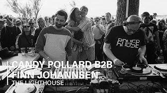 Candy Pollard b2b Finn Johannsen | The Lighthouse