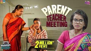 Parent Teacher Meeting || EP 11 || Warangal Vandhana || The Mix By Wirally