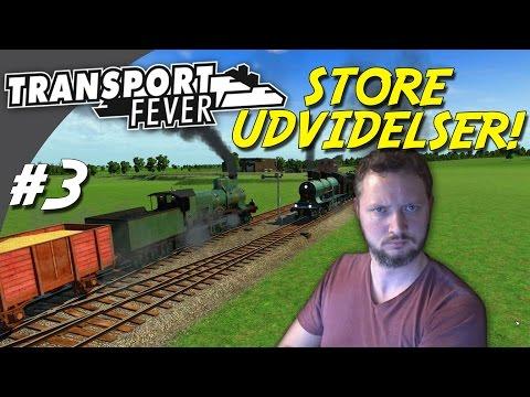 STORE UDVIDELSER! - Transport Fever dansk Ep 3