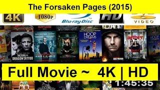 The Forsaken Pages Full Length