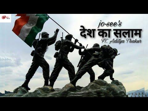 desh-ka-salam-:--jo-see-|-ft.-aditya-thakur-|-indian-army-new-song-2021-|-official-song-|-aadi-music