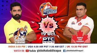 Global Kabaddi League   Match 11: Delhi Tigers Vs Maple Leaf Canada