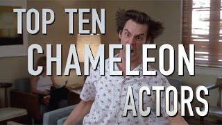 Top 10 Chameleon Actors And Actresses (Quickie)