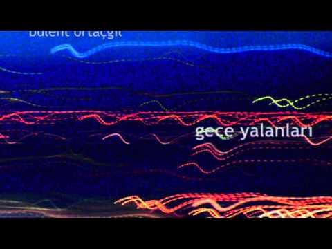 Bülent Ortaçgil - Sana Geldim / Gece Yalanları (Official audio) #adamüzik