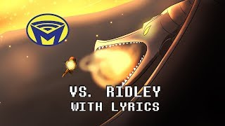 Metroid - Vs Ridley With Lyrics - By Man on the Internet Video