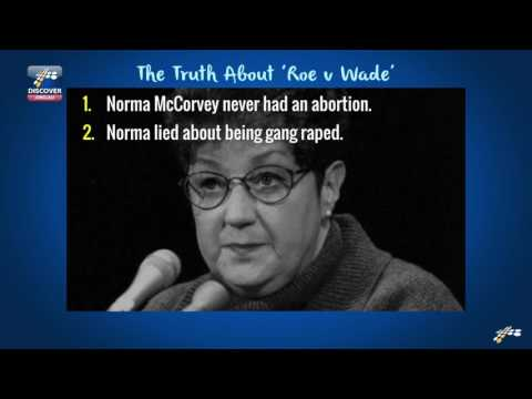 The TRUTH About ROE v WADE, Norma McCorvey