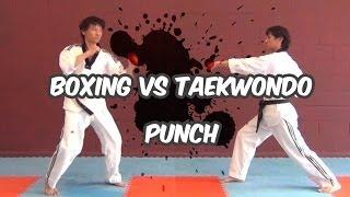Boxing vs Taekwondo punch (taekwonwoo)