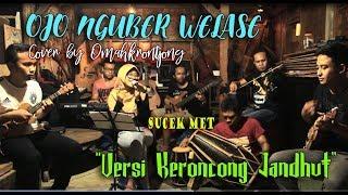 OJO NGUBER WELASE (Nella Kharisma) - Cover by Keroncong Pembatas (omahkrontjong)
