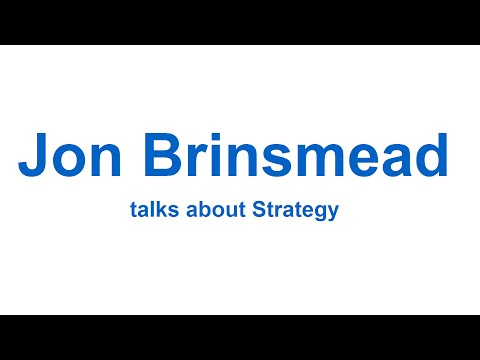 Independent Management Consultant Jon Brinsmead talks about Strategy
