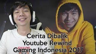 Cerita Dibalik Youtube Rewind Gaming Indonesia 2017