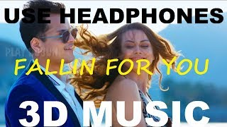 Fallin For You   Shrey Singhal   3D Music World   3D Bass Boosted