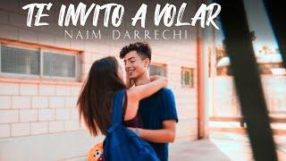 Naim Darrechi - Te Invito A Volar (Videoclip Oficial)