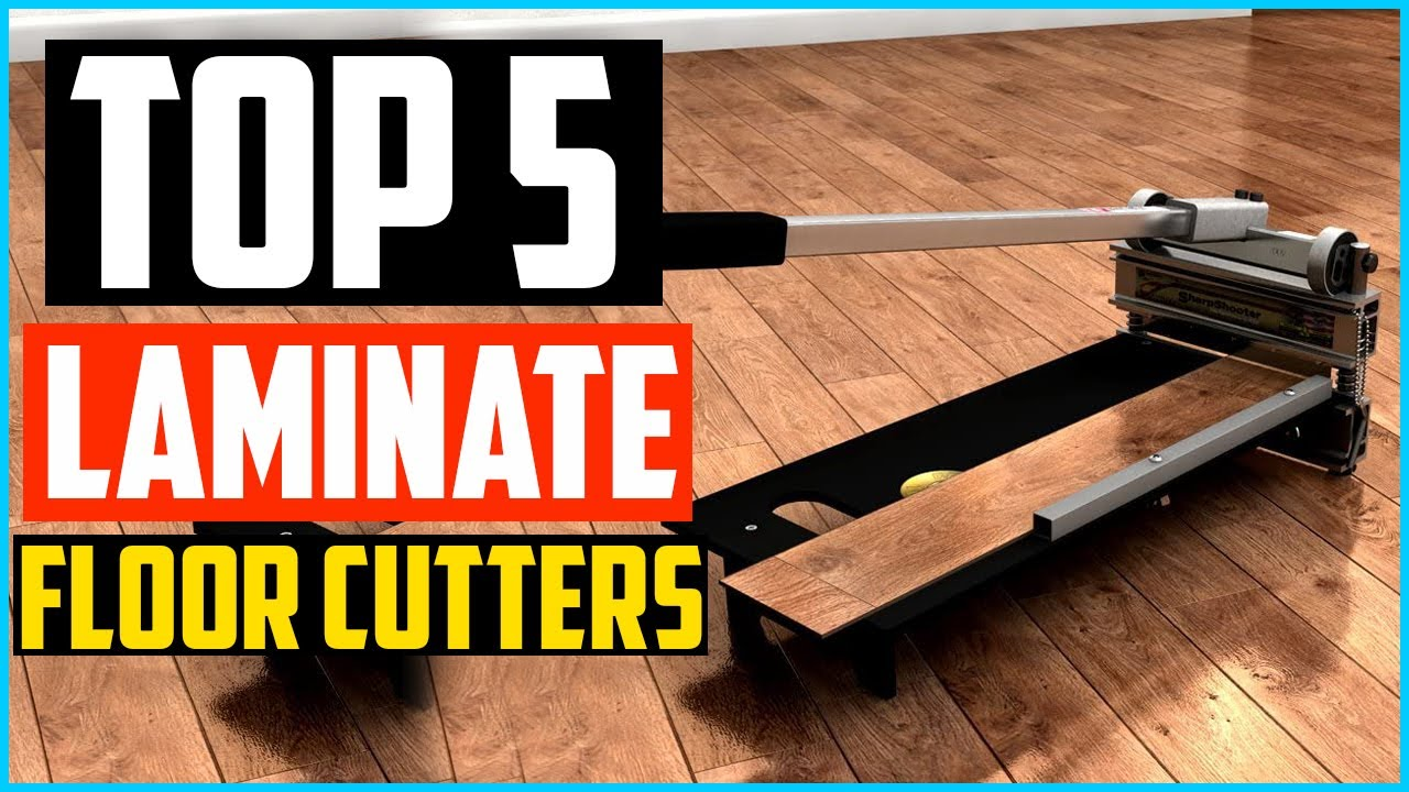 Top 5 Best Laminate Floor Cutters In 2020 – Reviews and Buying Guide