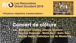 Rencontres Orient-Occident 2019 - CONCERT DE CLÔTURE