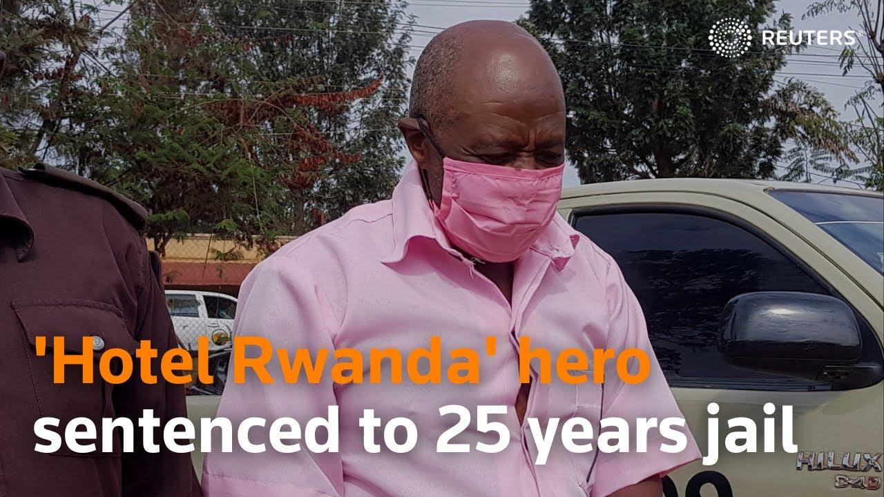 Download 'Hotel Rwanda' hero sentenced to 25 years jail