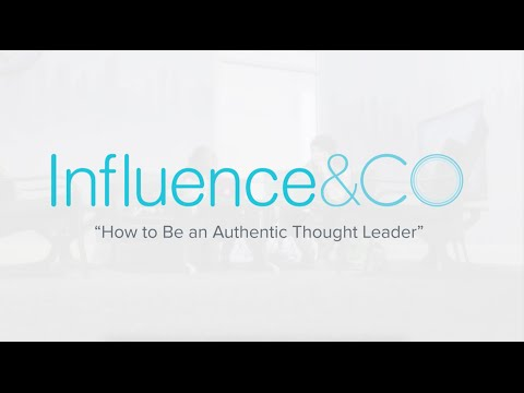 4 Best Practices to Becoming An Authentic Thought Leader