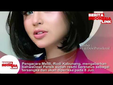 Pengacara Meldi, Rudi Kabunang mengabarkan bahwa Dewi Persik resmi berstatus tersangka.