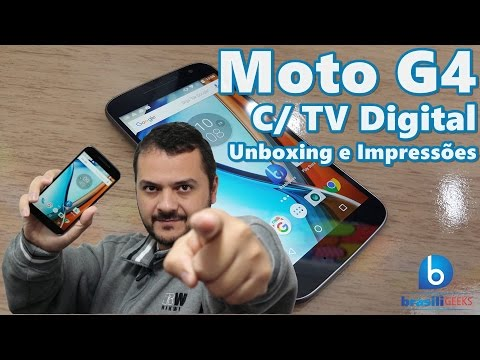 Novo Moto G4 com TV Digital HD! Unboxing e Impressões