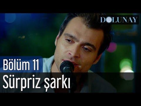 Dolunay 11. Bölüm - Sürpriz Şarkı