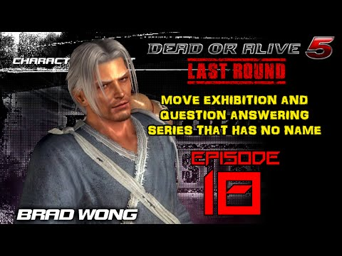 Dead Or Alive 5 - Move Exhibition Series - Episode 18 (Brad Wong)