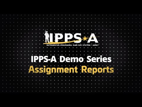 IPPS-A Demo Series: Assignment Reports