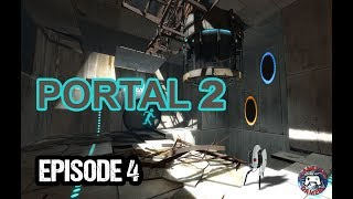 Portal 2 (Dont Push My Buttons!) Ep 4