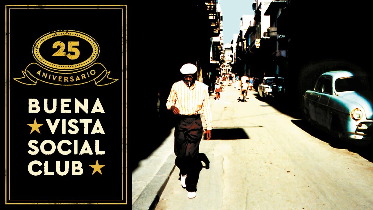 Buena Vista Social Club El Cuarto De Tula Official Audio Youtube
