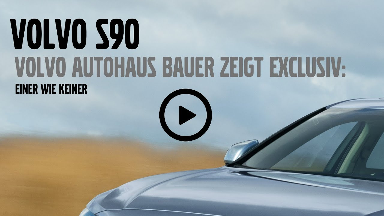 der volvo s90 im volvo autohaus bauer in regensburg youtube. Black Bedroom Furniture Sets. Home Design Ideas