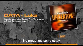 DATA - Luka - A Tribute to Suzanne Vega 2014 - With Lyrics - English - Español