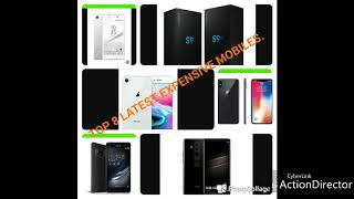 TOP 8 LATEST AND EXPENSIVE MOBILES.