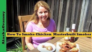 How To Smoke Chicken On The Masterbuilt Smoker