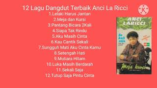Download 12 Lagu Dangdut Terbaik Anci La Ricci