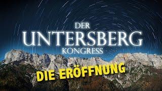 Der Untersberg Kongress 2017 -  Die Eröffnung