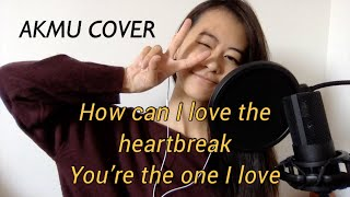 AKMU - How can I love the heartbreak, you're the one I love [COVER]