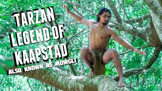 TARZAN - LEGEND OF KAAPSTAD (Also Known As Mowgli) feat. IAMTWIN OFFICIAL