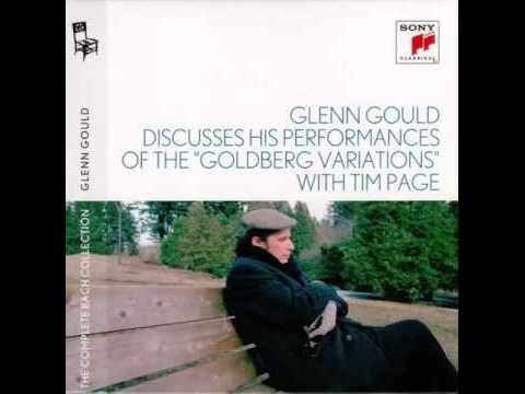 Glenn Gould discusses his performances of the  Goldberg Variations  with Tim Page